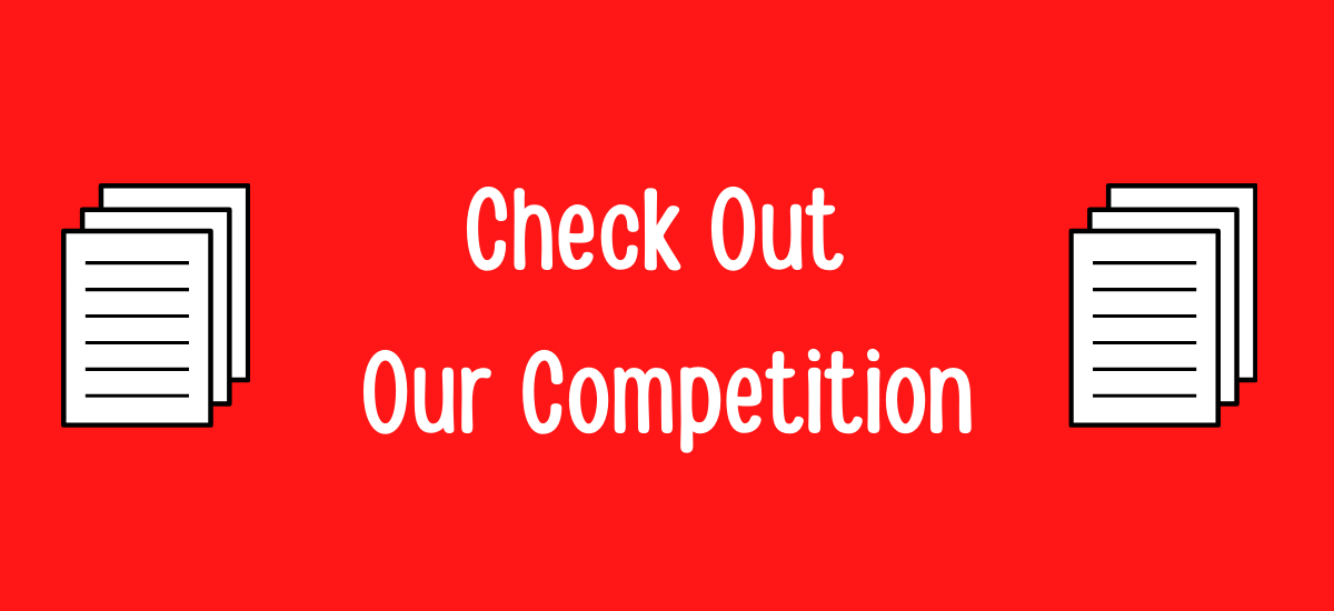 Check Out Our Competition